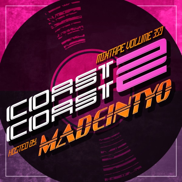 Coast 2 Coast Mixtapes | Magazine | DJ Coalition | Radio | Videos