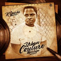k sparks urban couture mixtape mixed by djeasyberlin