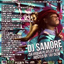 da urban playlist vol 3 hosted by tay dizm mixed by yodj sourban