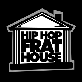 Hip Hop Frat House