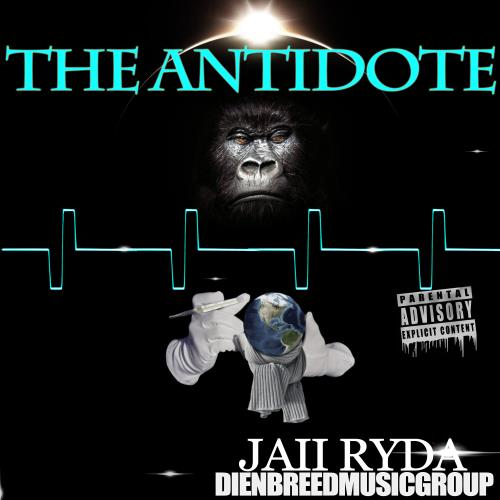 The Antidote by JAii RyDa