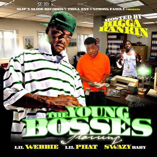 Lil Webbie Swazy Baby Lil Phat The Young Bosses Mixed By