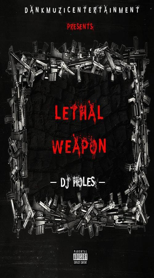 Lethal Weapon Pt.1 Mixtape Cover